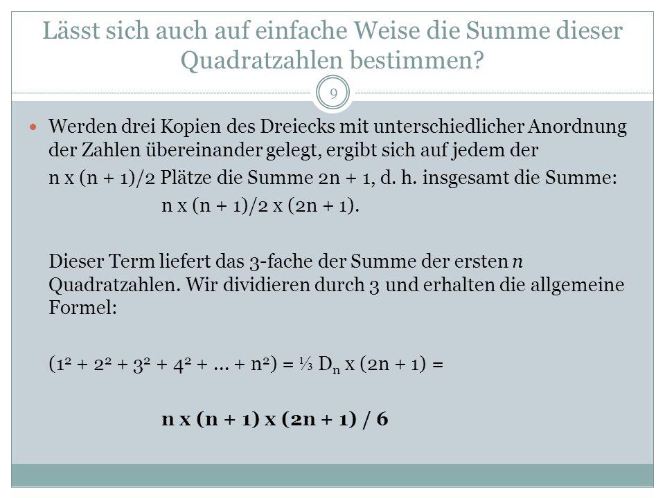 Aufgaben zur Vertiefung: 10 Übergang von Dreiecks-Zahlenfeldern zu Quadrat- Zahlenfeldern.