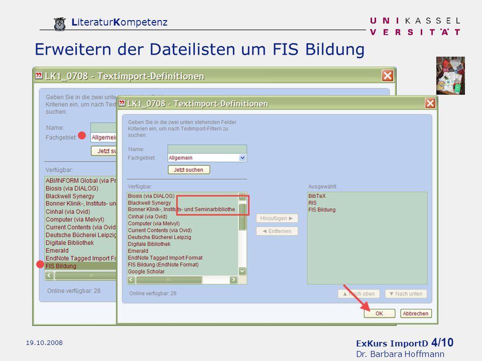 ExKurs ImportD 5/10 Dr. Barbara Hoffmann LiteraturKompetenz 19.10.2008 Auswahl des Datenformats