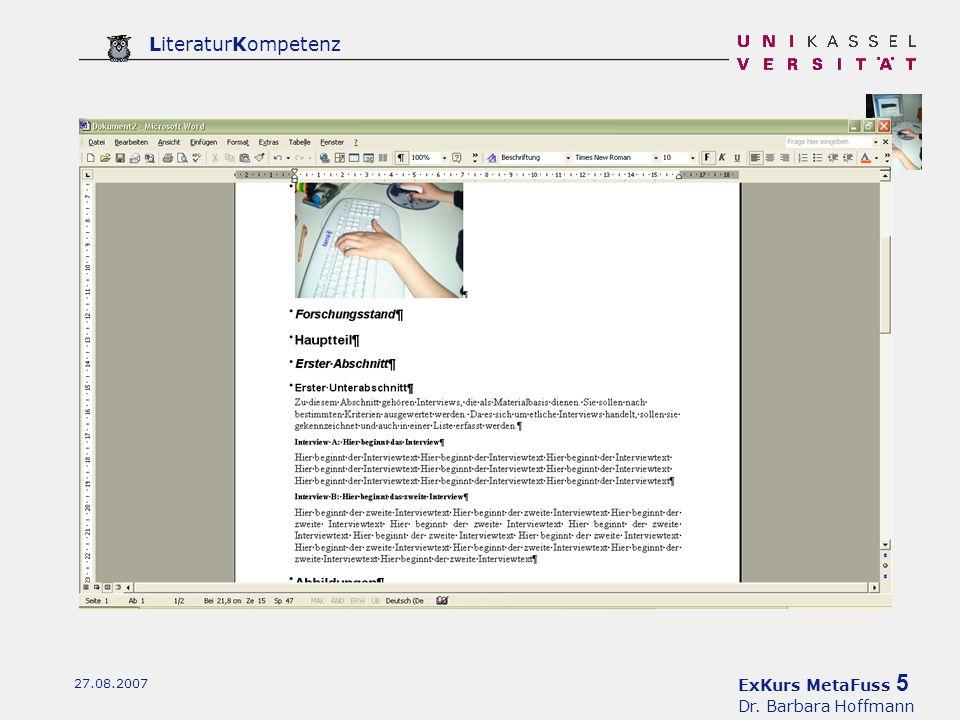 ExKurs MetaFuss 5 Dr. Barbara Hoffmann LiteraturKompetenz 27.08.2007