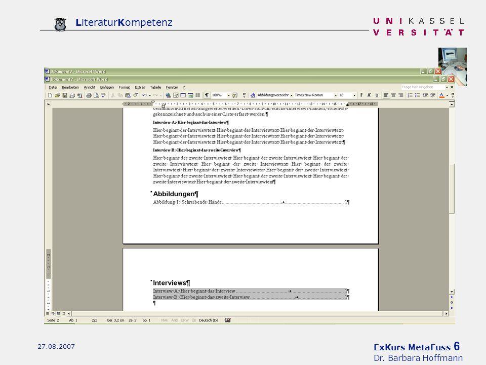 ExKurs MetaFuss 6 Dr. Barbara Hoffmann LiteraturKompetenz 27.08.2007
