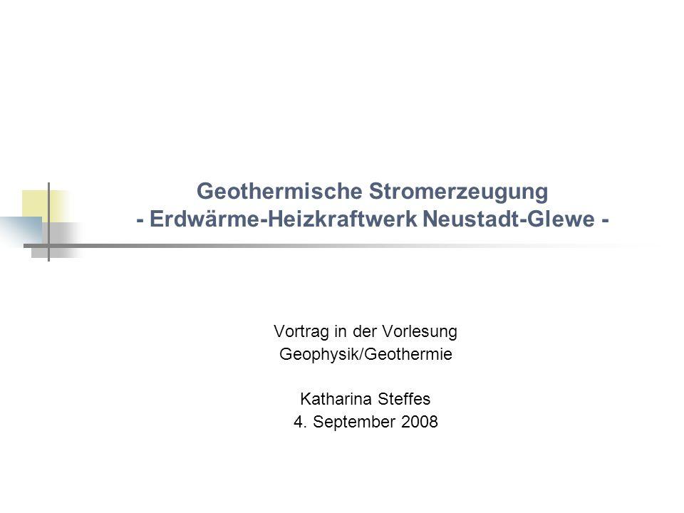 Gliederung 1.Voraussetzungen am Standort Neustadt-Glewe 2.Heizwerk Neustadt-Glewe 3.Projekt Erdwärme-Kraftwerk Neustadt-Glewe 4.Kraftwerkstechnik Prozesstypen KWK Verschaltungsmöglichkeiten ORC Kalina-Prozess Umsetzung in Neustadt-Glewe 5.Neustadt-Glewe – Fazit