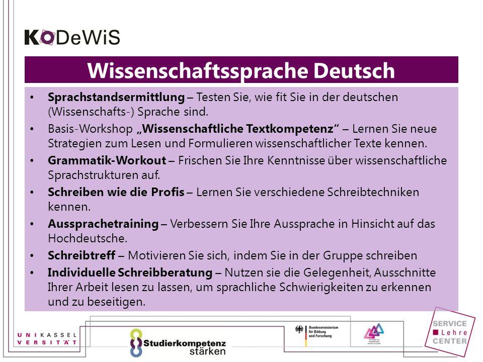Sprachstandsermittlung – Testen Sie, wie fit Sie in der deutschen (Wissenschafts-) Sprache sind. Basis-Workshop Wissenschaftliche Textkompetenz – Lern