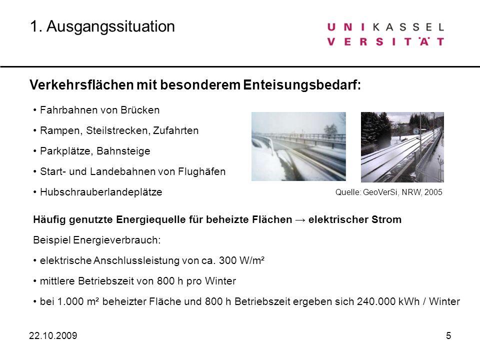 5 Verkehrsflächen mit besonderem Enteisungsbedarf: Fahrbahnen von Brücken Rampen, Steilstrecken, Zufahrten Parkplätze, Bahnsteige Start- und Landebahn