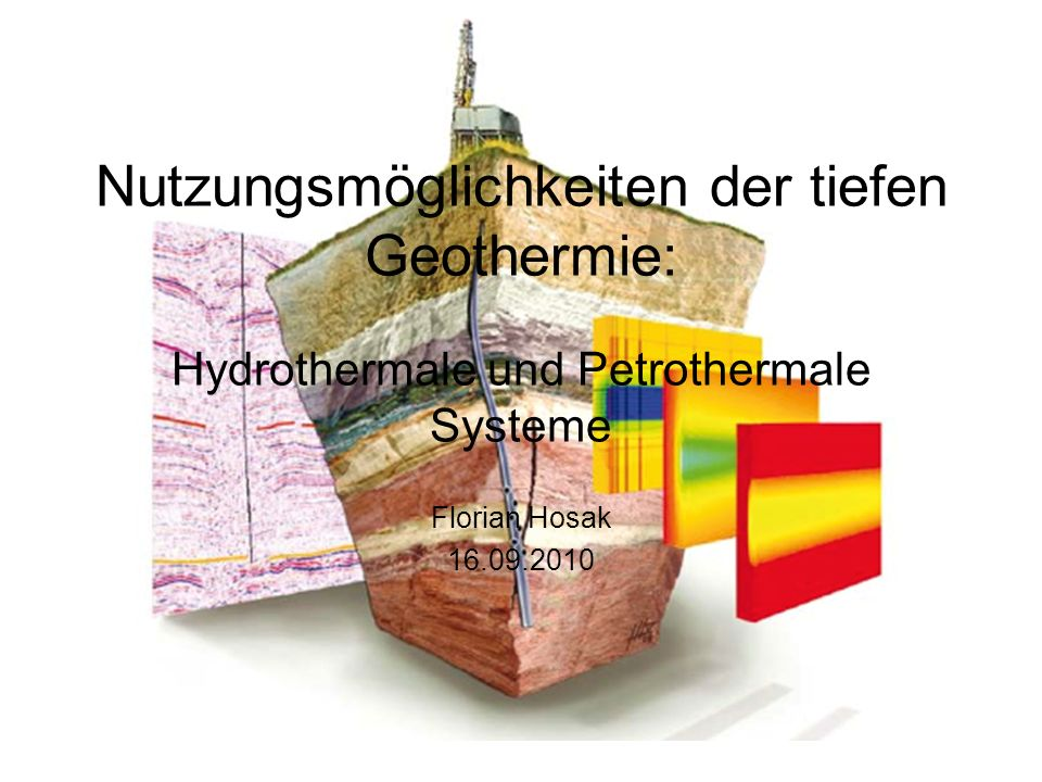 Hydrothermale Systeme Heißes Thermalwasser in 2.000-4.000 Meter Tiefe Temperaturabhängig können hydrothermale Systeme sowohl zur Wärme- als auch zur Stromerzeugung genutzt werden Hydrothermale Geothermie kennt drei unterschiedliche Wärmequellen: Thermalwasserfelder –Heißwasser-Aquifere (Grundwasserleiter) –Störungen bzw.