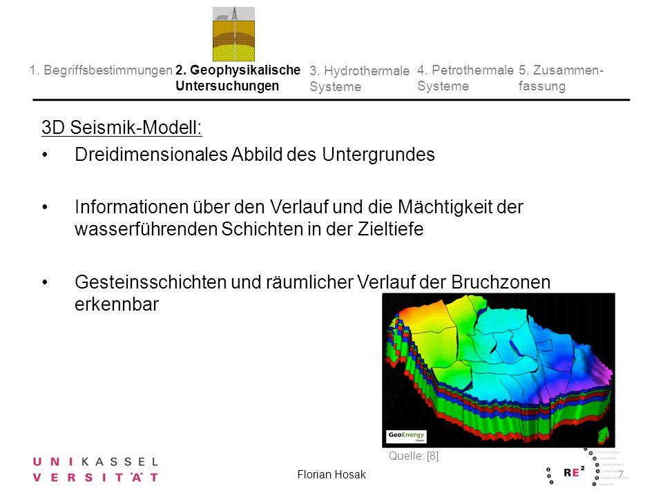 Prinzip (Reflexionsseismik): Vibrationsfahrzeuge oder kleine Sprengladungen erzeugen Schallwellen, die von den verschiedenen Gesteinsschichten im Untergrund reflektiert werden Die Echos der Schallwellen werden an der Oberfläche von den Geophonen registriert und anschließend ausgewertet 8 Florian Hosak 2.