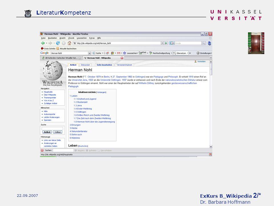 ExKurs B_Wikipedia 2/* Dr. Barbara Hoffmann LiteraturKompetenz 22.09.2007