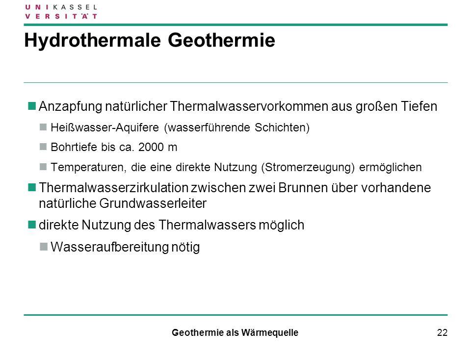 22 Hydrothermale Geothermie Anzapfung natürlicher Thermalwasservorkommen aus großen Tiefen Heißwasser-Aquifere (wasserführende Schichten) Bohrtiefe bi