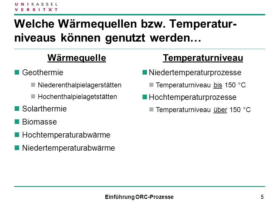 5 Welche Wärmequellen bzw. Temperatur- niveaus können genutzt werden… Wärmequelle Geothermie Niederenthalpielagerstätten Hochenthalpielagetstätten Sol