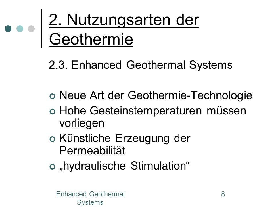 Enhanced Geothermal Systems 9 2.3. Enhanced Geothermal Systems 2.3.1. Funktionsweise des EGS Abb.2