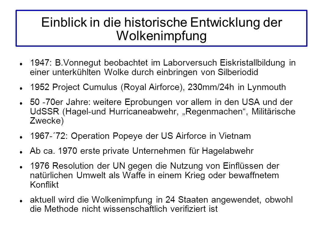 Einblick in die historische Entwicklung der Wolkenimpfung 1947: B.Vonnegut beobachtet im Laborversuch Eiskristallbildung in einer unterkühlten Wolke d