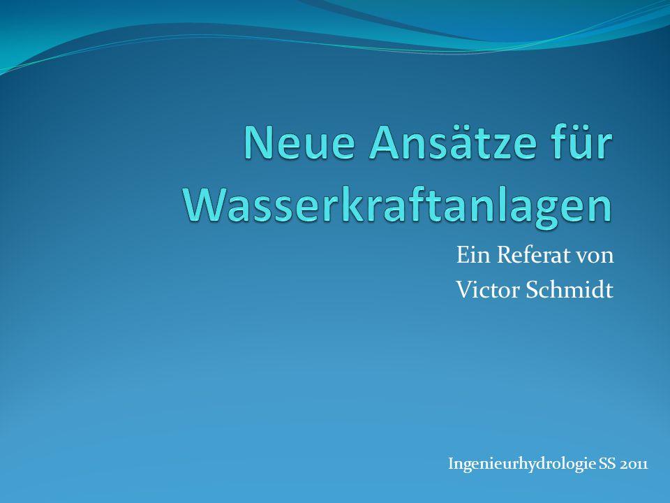Ein Referat von Victor Schmidt Ingenieurhydrologie SS 2011