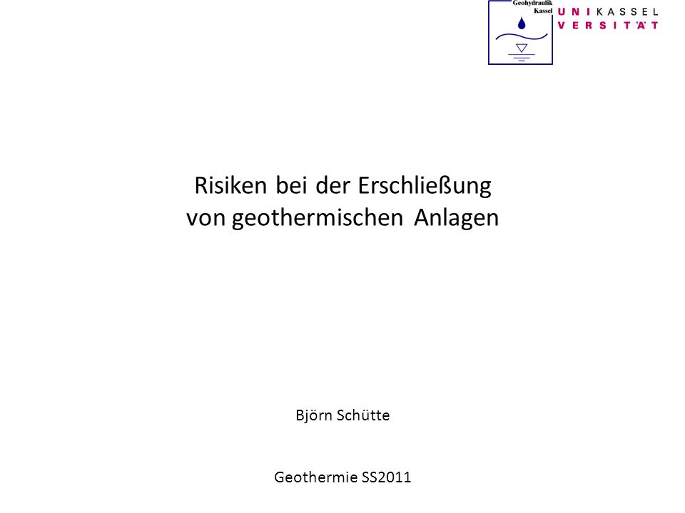 Björn Schütte Geologische Risiken Erdbeben - Petrothermale Anlagen Aufbrechen des Gesteins (HDR) Erzeugung von künstlichen Rissen Schlagartige Vergrößerung Erschütterung unvermeidbar Beispiel: Depp Heat Mining Basel (2006) - 3,4 Richterskala - ca.