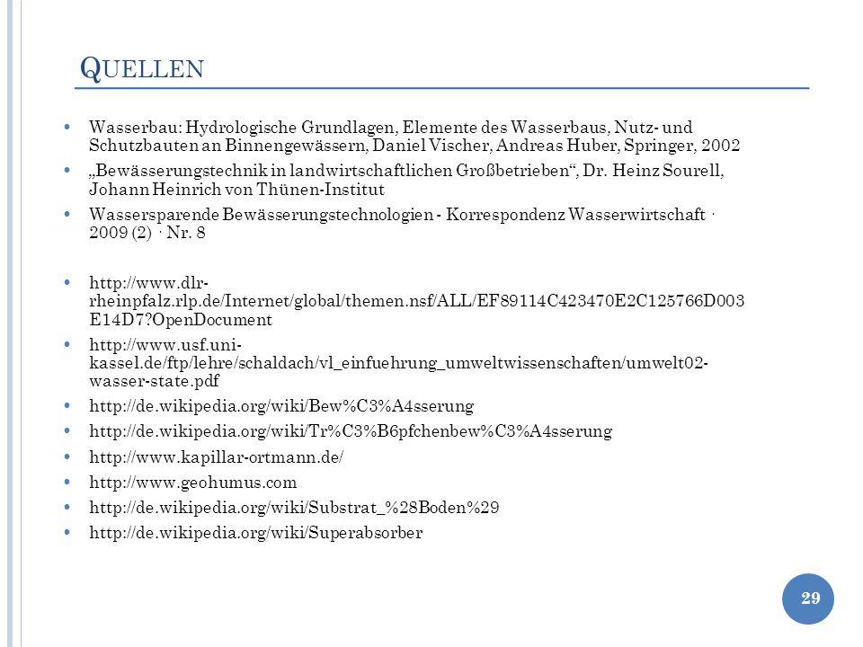 Q UELLEN Wasserbau: Hydrologische Grundlagen, Elemente des Wasserbaus, Nutz- und Schutzbauten an Binnengewässern, Daniel Vischer, Andreas Huber, Sprin