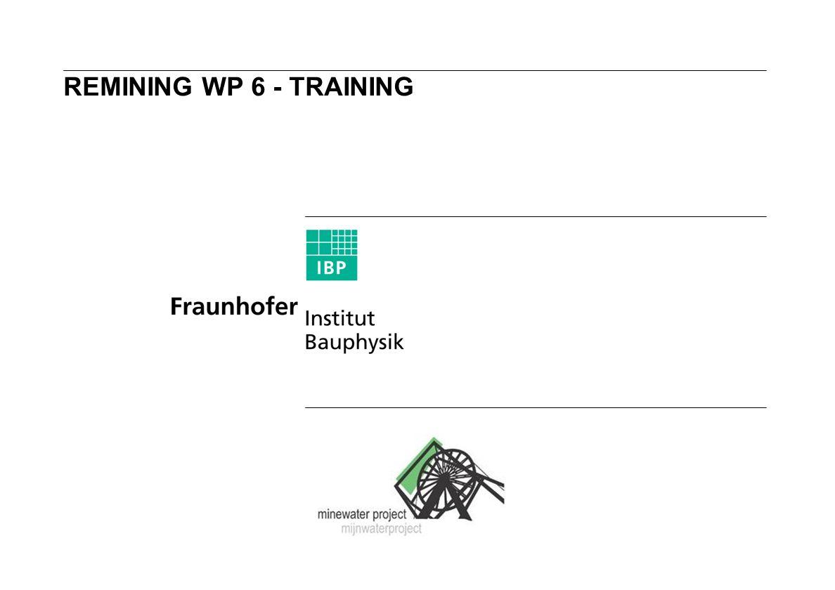REMINING WP 6 - TRAINING