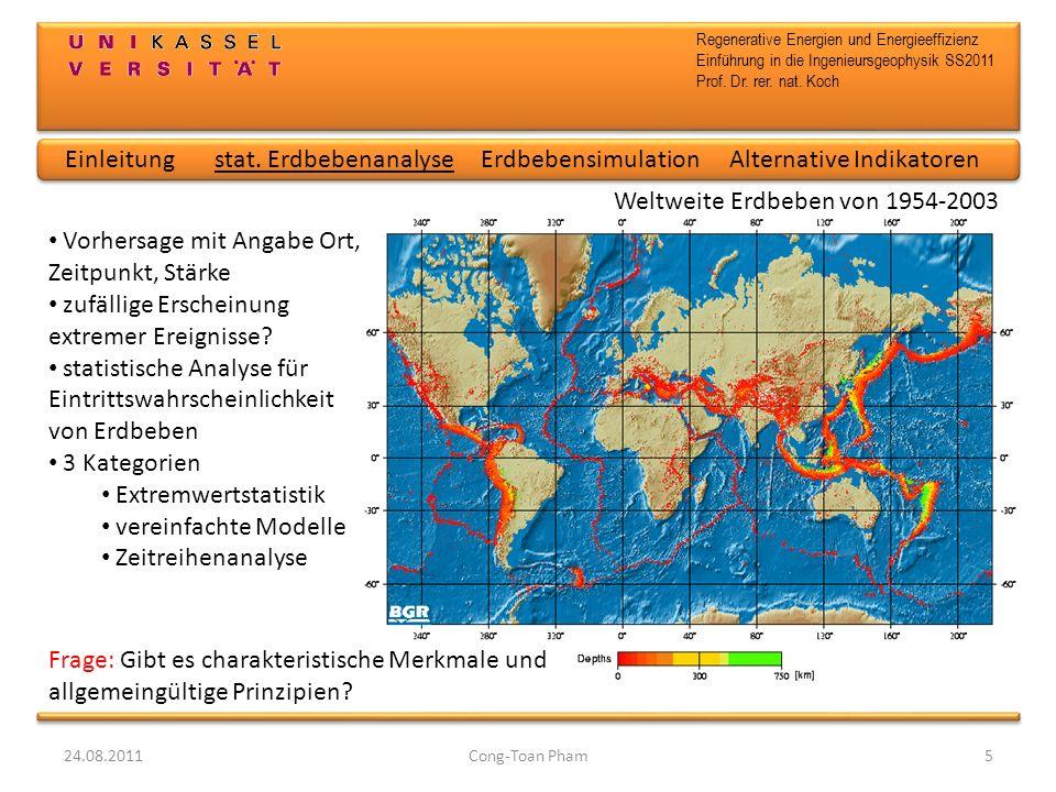 Regenerative Energien und Energieeffizienz Einführung in die Ingenieursgeophysik SS2011 Prof. Dr. rer. nat. Koch 24.08.2011Cong-Toan Pham5 Vorhersage
