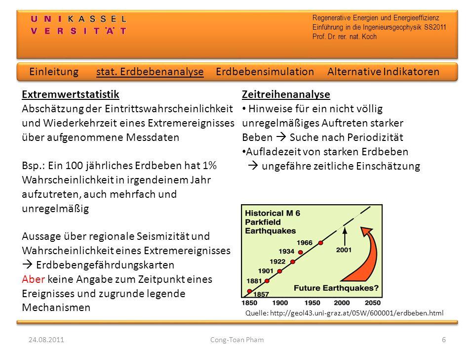Regenerative Energien und Energieeffizienz Einführung in die Ingenieursgeophysik SS2011 Prof. Dr. rer. nat. Koch 24.08.2011Cong-Toan Pham6 Aussage übe
