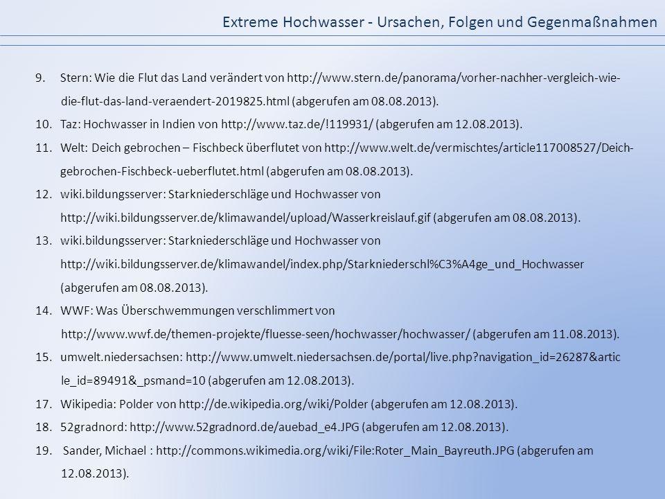 Extreme Hochwasser - Ursachen, Folgen und Gegenmaßnahmen 9.Stern: Wie die Flut das Land verändert von http://www.stern.de/panorama/vorher-nachher-verg
