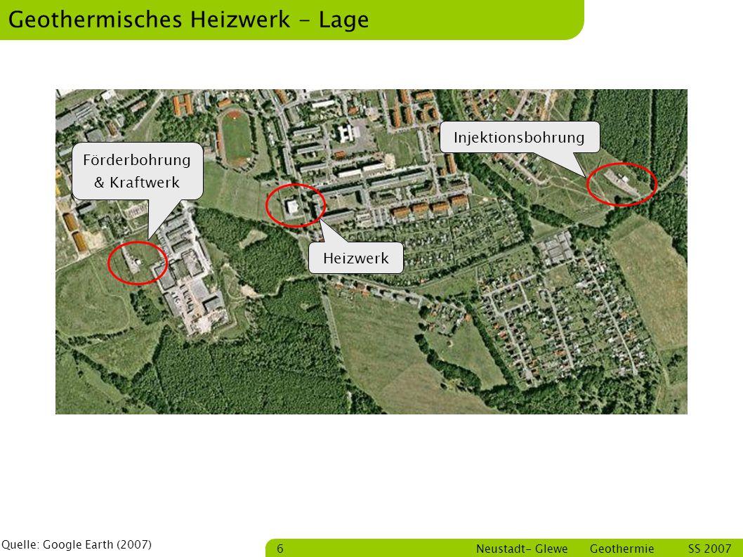 Bastian Schmitt Neustadt- Glewe Geothermie SS 2007 17 Zusammenfassung Die Realisierung geothermischer Anlagen ist stark von den Standortrahmenbedingungen abhängig.