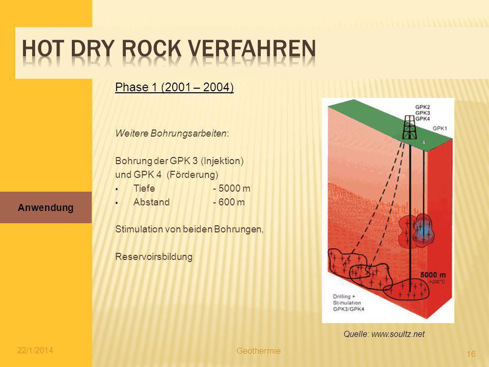 Weitere Bohrungsarbeiten: Bohrung der GPK 3 (Injektion) und GPK 4 (Förderung) Tiefe- 5000 m Abstand- 600 m Stimulation von beiden Bohrungen, Reservoir