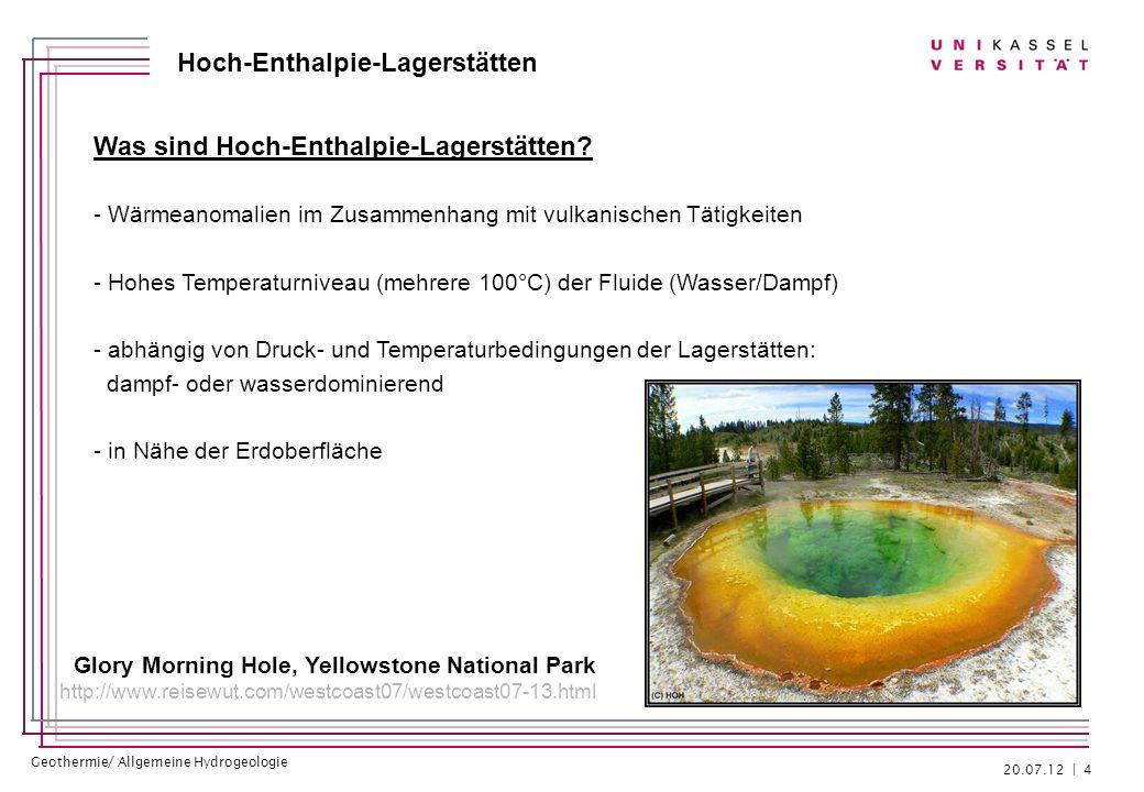 Geothermie/ Allgemeine Hydrogeologie Hoch-Enthalpie-Lagerstätten Fazit - Hoch-Enthalpie-Lagerstätten besitzen ein hohes Potential zur geothermischen Stromerzeugung - meist sehr Wirtschaftlich aufgrund: geringer Tiefe der Fluide hohe Temperaturen der Fluide - Ausbau der geothermischen Stromerzeugung in Gebieten mit Hoch-Enthalpie- Lagerstätten sinnvoll 20.07.12 | 25