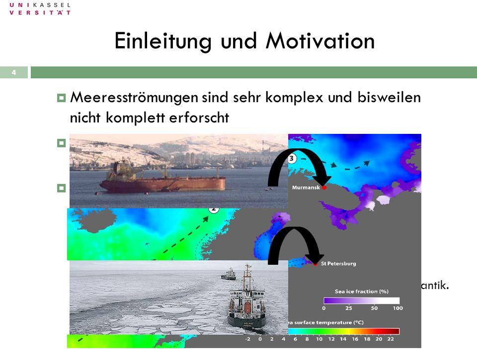 Meeresströmungen sind sehr komplex und bisweilen nicht komplett erforscht Der Verständnis der Funktionsweise ist dennoch von großer Bedeutung für Klim