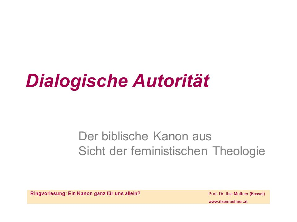 und Autorität _Dialogizität6__ Where does the locus for determining canonical authority truly lie – with the text, with the community or between the two.