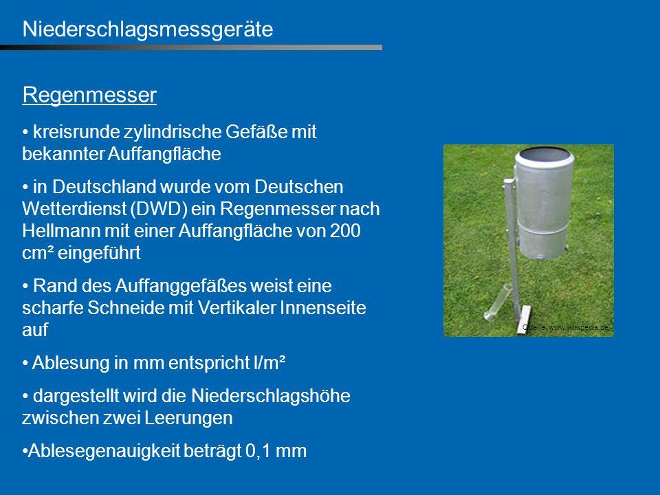 Niederschlagsmessgeräte Regenmesser kreisrunde zylindrische Gefäße mit bekannter Auffangfläche in Deutschland wurde vom Deutschen Wetterdienst (DWD) e