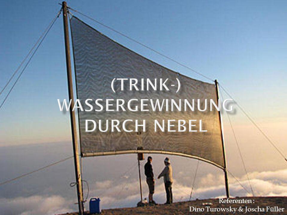 http://bazonline.ch/wissen/natur/Nebel-melken-Die-neue-Art- Trinkwasser-zu-gewinnen/story/28890336 http://www.welt.de/welt_print/wissen/article8628119/Nebel- zu-melken-ist-effizient.html www.wikipedia.de http://www.stern.de/wissen/natur/trinkwassergewinnung-die- den-nebel-ernten-1586254.html http://www.prosieben.de/tv/galileo http://www.wetter24.de/wetter- news/news/ch/6079f0c80e1b08a7649b082ea3655b14/article/nebe l_melken.html http://www.fogquest.org
