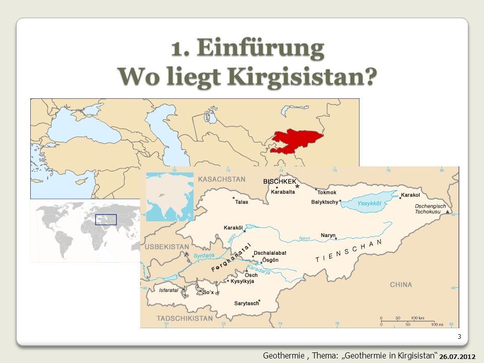 14 In Kirgisistan: Die allgemeine Verbreitung der heißen Quellen im östlichen Teil Kirgisistans Der See Issyk-Kul erfriert niemals - das Zeichen des Vorhandenseins des hohen Temperaturstroms Die Berge Tienshans können ein Analogon der geothermischen Provinz Himalaja sein (Indien und Tibet, auf dem Letzten verwendet man schon die geotermische Energie).