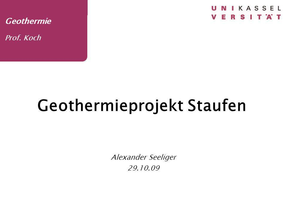 Alexander Seeliger 29.10.09 1 Geothermie Prof.