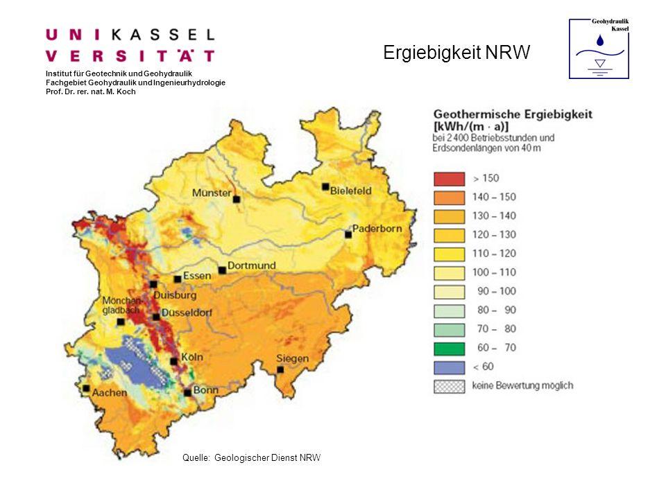 Ergiebigkeit NRW Institut für Geotechnik und Geohydraulik Fachgebiet Geohydraulik und Ingenieurhydrologie Prof. Dr. rer. nat. M. Koch Quelle: Geologis