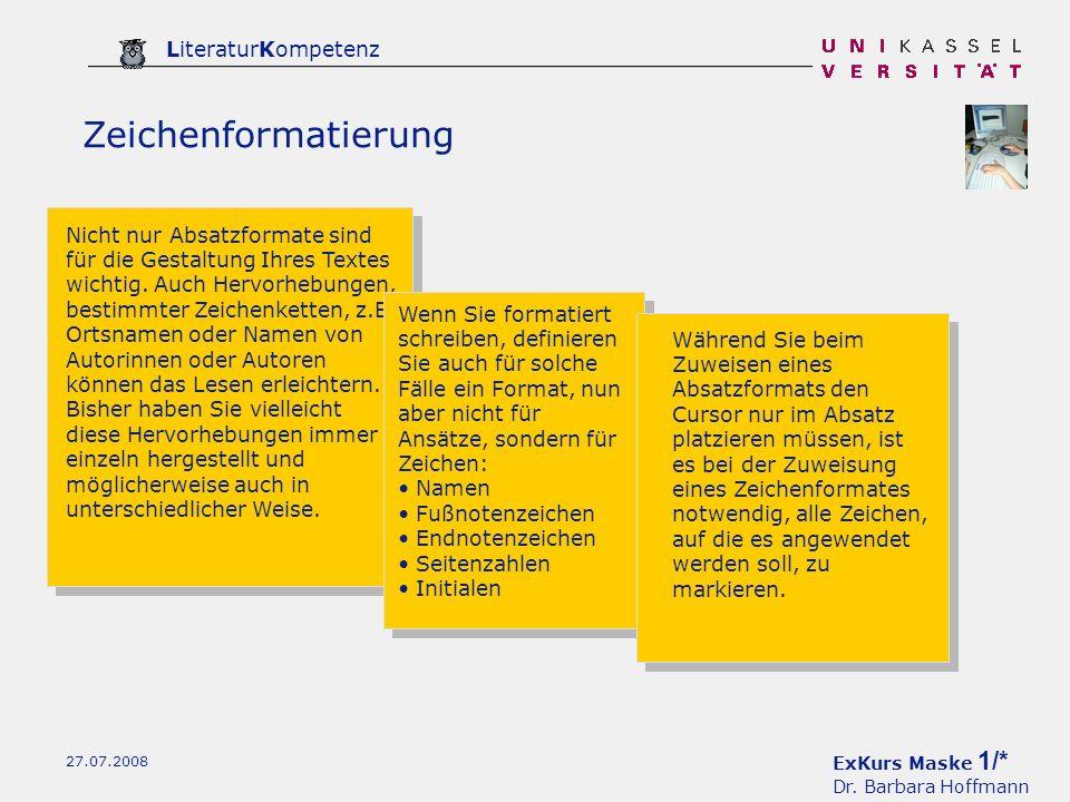 ExKurs Maske 2/* Dr. Barbara Hoffmann LiteraturKompetenz 27.07.2008 Seite einrichten