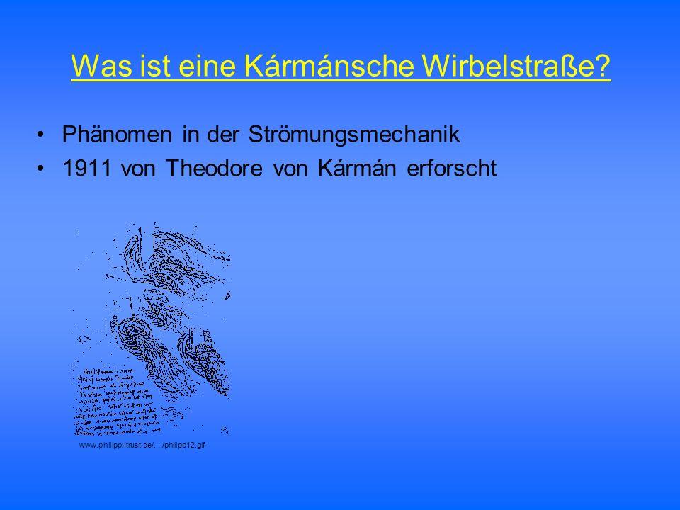 Was ist eine Kármánsche Wirbelstraße? Phänomen in der Strömungsmechanik 1911 von Theodore von Kármán erforscht www.philippi-trust.de/..../philipp12.gi