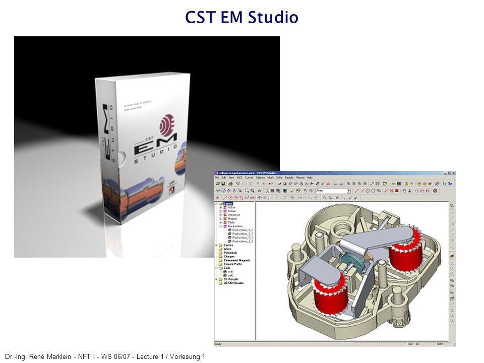 Dr.-Ing. René Marklein - NFT I - WS 06/07 - Lecture 1 / Vorlesung 1 CST EM Studio