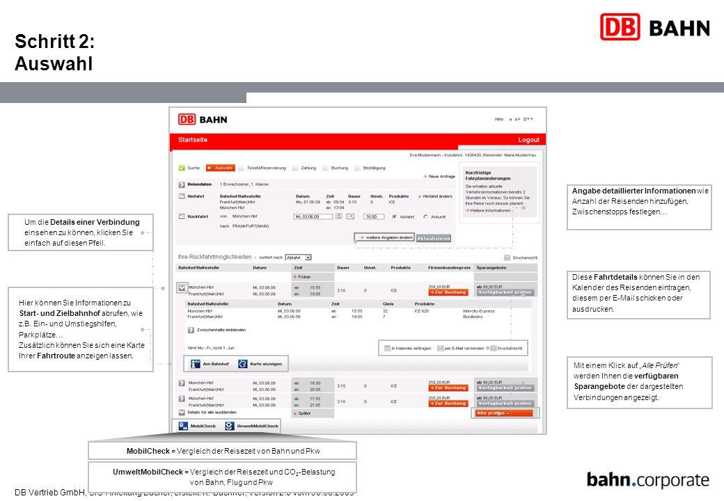DB Vertrieb GmbH, SfS-Anleitung Bucher, erstellt: K. Büchner, Version 2.0 vom 30.06.2009 Schritt 2: Auswahl Mit einem Klick auf Alle Prüfen werden Ihn