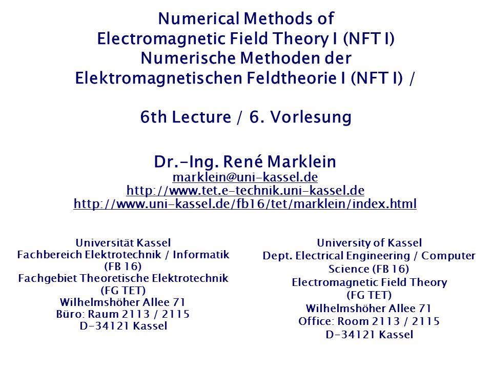 EM Wave Propagation – Finite-Difference Time-Domain (FDTD) / EM Wellenausbreitung – Finite Differenzen im Zeitbereich (FDTD) The first two Maxwells Equations are: / Die ersten beiden Maxwellschen Gleichungen lauten: Constitutive Equations for Vacuum / Konstituierende Gleichungen (Materialgleichungen) für Vakuum Equations of first order / Gleichungen der ersten Ordnung