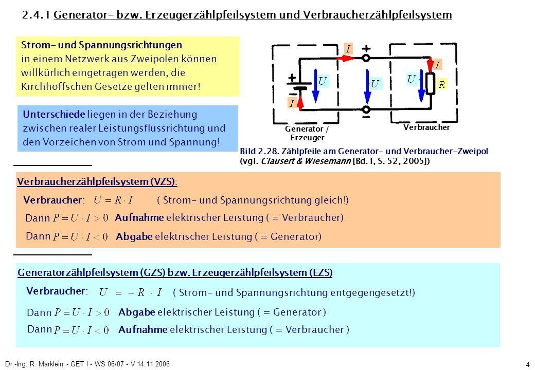 Dr.-Ing. R. Marklein - GET I - WS 06/07 - V 14.11.2006 4 2.4.1 Generator- bzw.