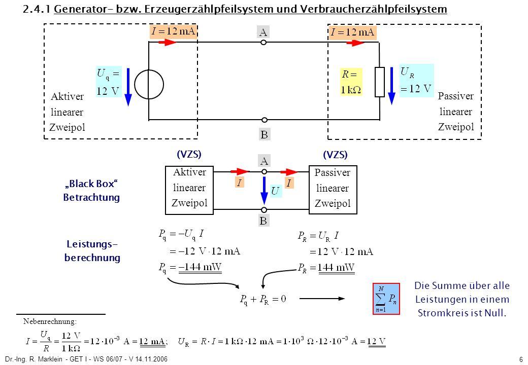 Dr.-Ing. R. Marklein - GET I - WS 06/07 - V 14.11.2006 6 2.4.1 Generator- bzw.