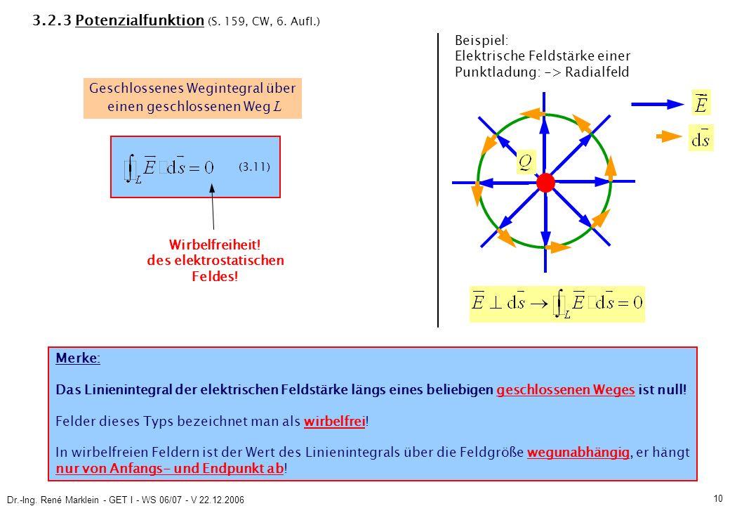Dr.-Ing. René Marklein - GET I - WS 06/07 - V 22.12.2006 10 (3.11) 3.2.3 Potenzialfunktion (S.