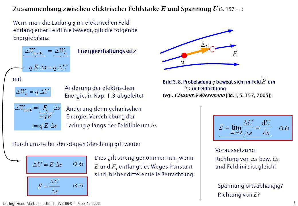 Dr.-Ing.René Marklein - GET I - WS 06/07 - V 22.12.2006 4 3.2.3 Potenzialfunktion (S.