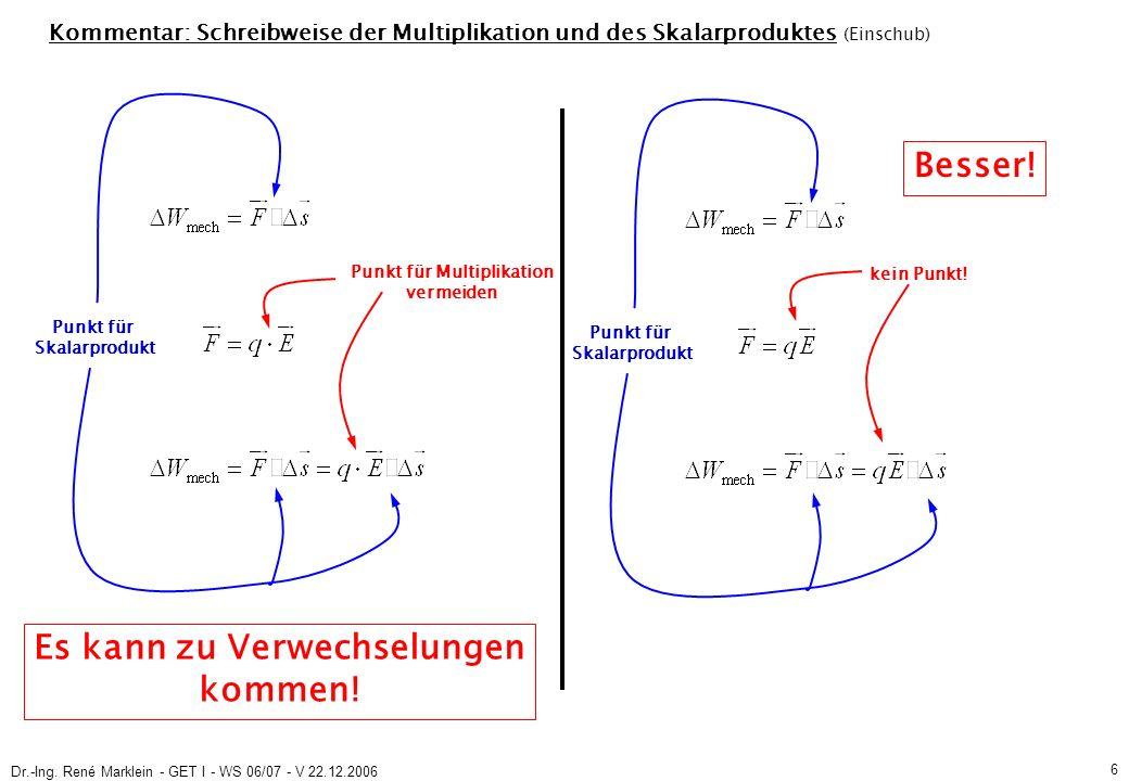 Dr.-Ing.René Marklein - GET I - WS 06/07 - V 22.12.2006 7 3.2.3 Potenzialfunktion (S.