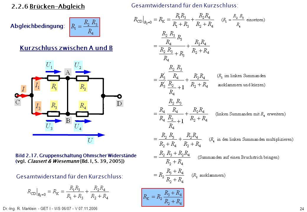 Dr.-Ing. R. Marklein - GET I - WS 06/07 - V 07.11.2006 24 2.2.6 Brücken-Abgleich Bild 2.17.