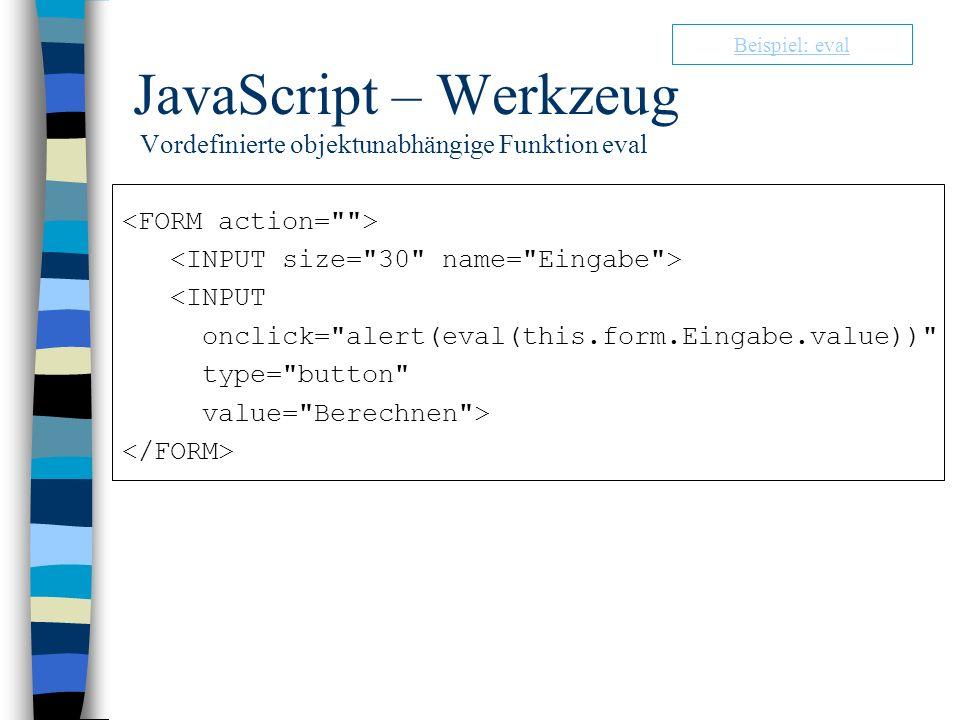 JavaScript – Werkzeug Vordefinierte objektunabhängige Funktion eval <INPUT onclick=