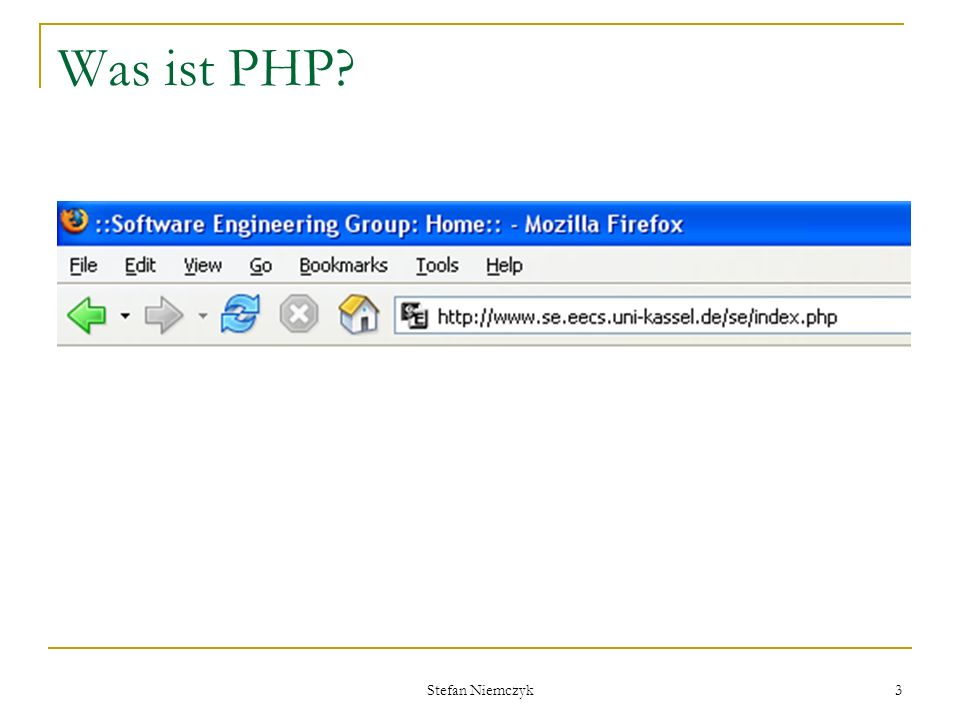 Stefan Niemczyk 3 Was ist PHP?