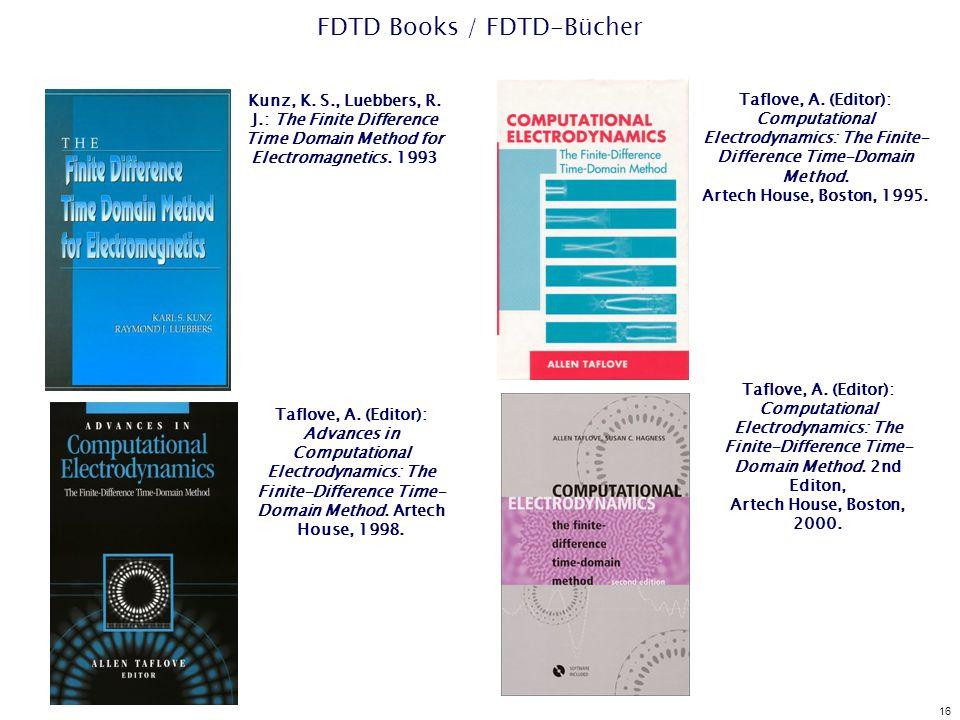 16 FDTD Books / FDTD-Bücher Taflove, A.