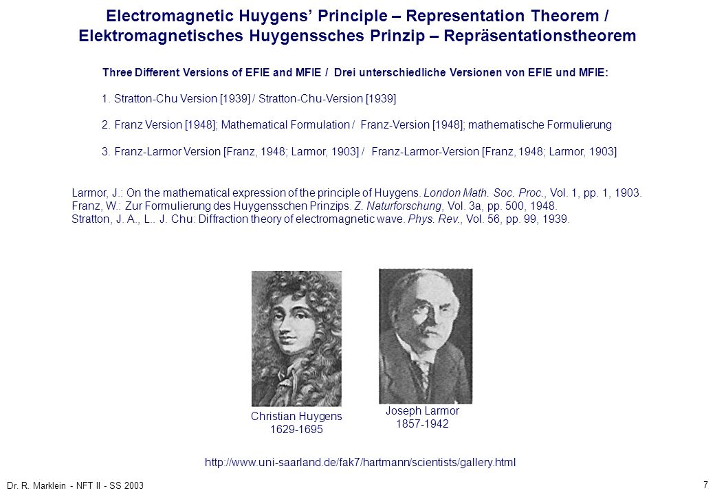 7 Dr. R. Marklein - NFT II - SS 2003 Electromagnetic Huygens Principle – Representation Theorem / Elektromagnetisches Huygenssches Prinzip – Repräsent