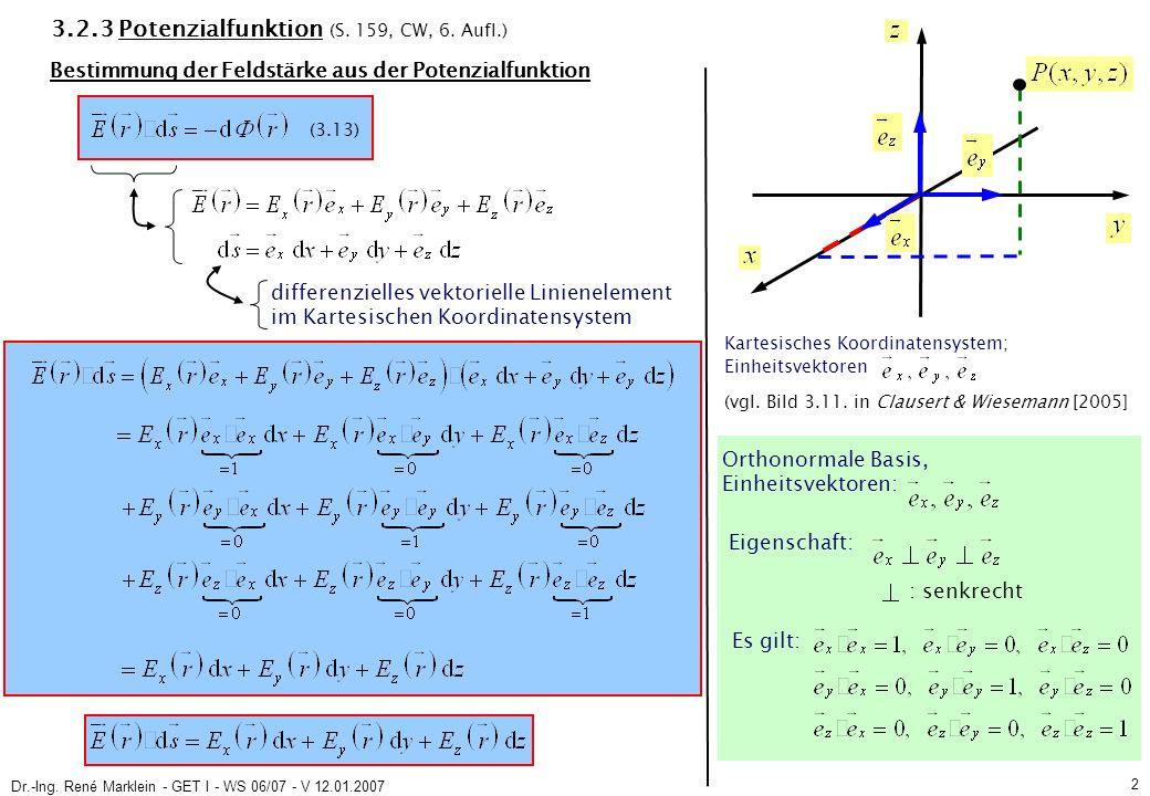 Dr.-Ing.René Marklein - GET I - WS 06/07 - V 12.01.2007 2 3.2.3 Potenzialfunktion (S.