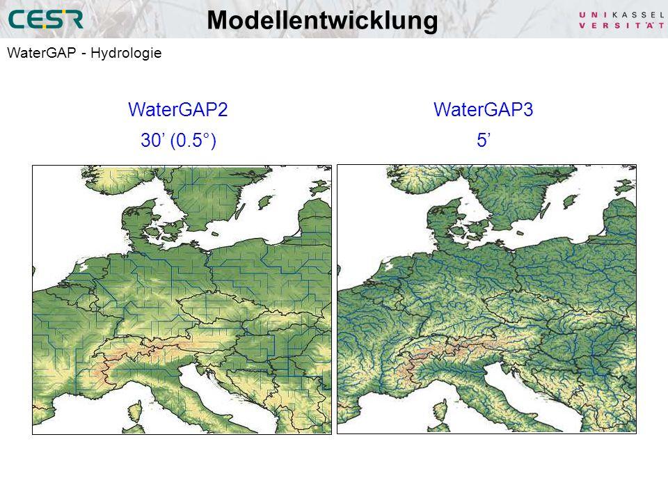 Modellentwicklung WaterGAP2 30 (0.5°) WaterGAP3 5 WaterGAP - Hydrologie