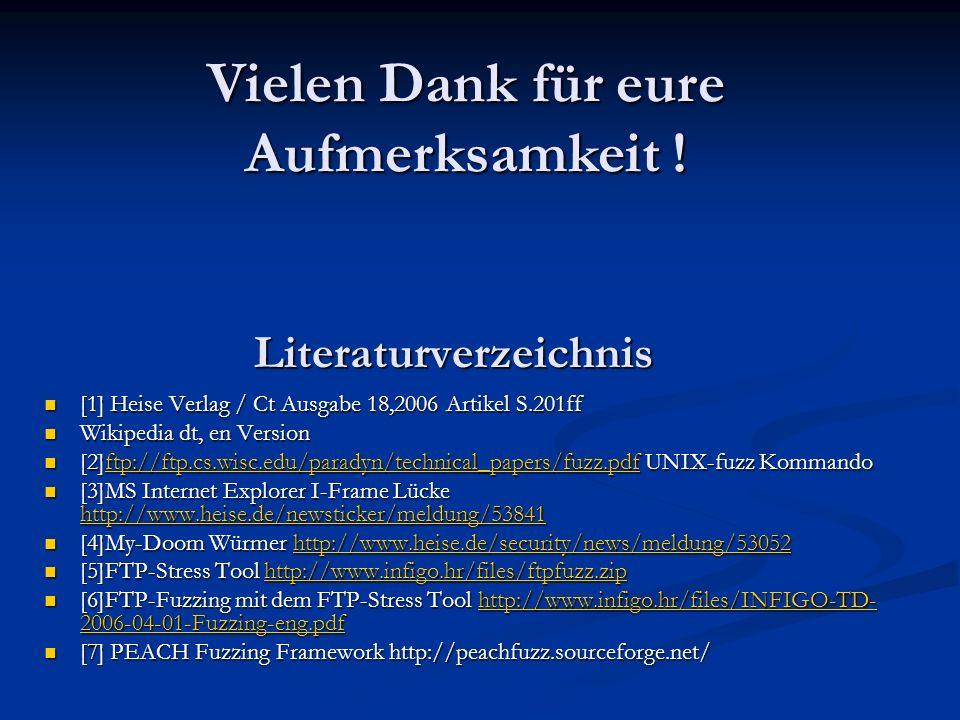 Literaturverzeichnis [1] Heise Verlag / Ct Ausgabe 18,2006 Artikel S.201ff [1] Heise Verlag / Ct Ausgabe 18,2006 Artikel S.201ff Wikipedia dt, en Vers