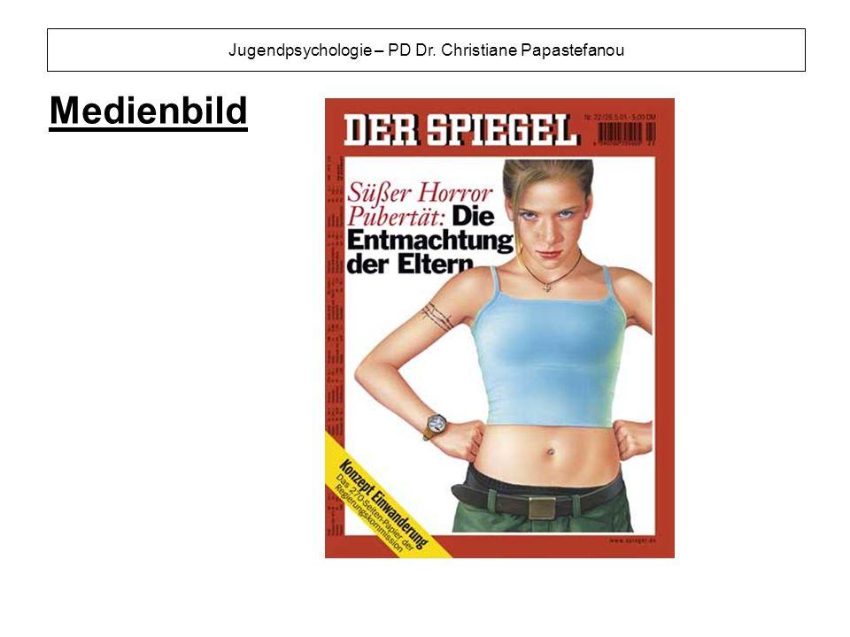 Jugendpsychologie – PD Dr. Christiane Papastefanou Medienbild